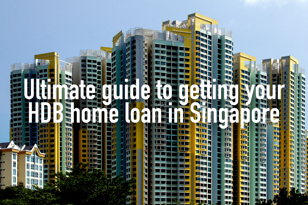 Ultimate guide to getting your HDB home loan in Singapore (2)