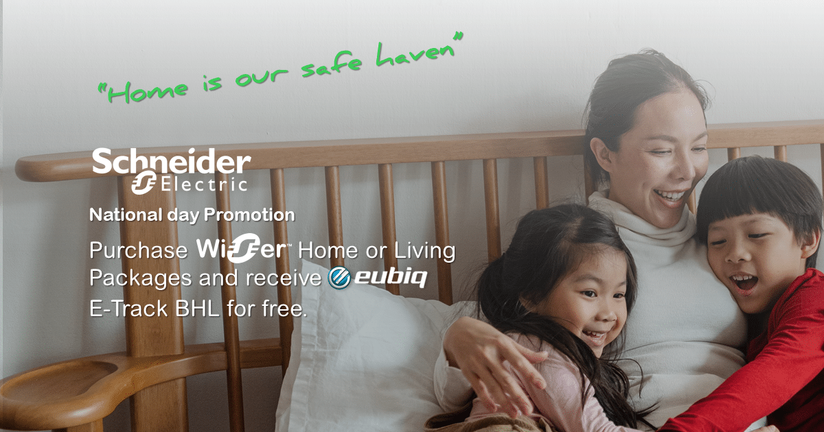 Schneider Electric x Eubiq National Day Promotion